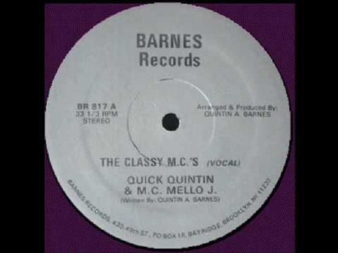 MC Quick Quintin & M.C. Mello J. - The Classy M.C.'s