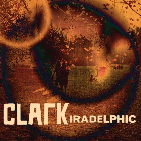 Album - Clark – Iradelphic